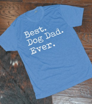 Best Dog Dad Ever Print Shirt (DO-BESTDOGDAD)